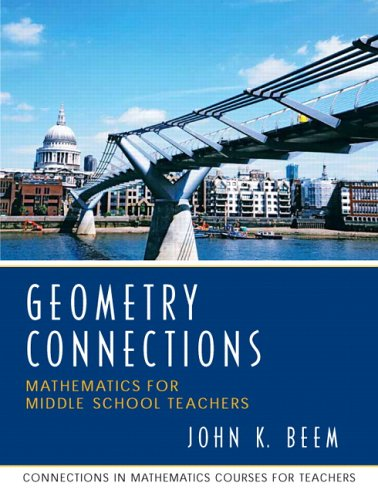 Geometry Connections: Mathematics for Middle School Teachers