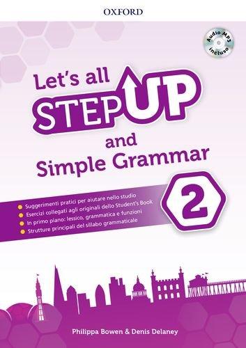 Step up: let's all. Per la Scuola media. Con espansione online [Lingua inglese]: Vol. 2