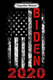 Composition Notebook: Vintage American Flag Joe Biden for President 2020  Journal/Notebook Blank Lined Ruled 6x9 100 Pages