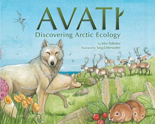 Avati: Discovering Arctic Ecology (English Edition)