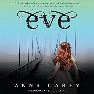 Eve                   By:                                                                                                                                 Anna Carey                               Narrated by:                                                                                                                                 Tavia Gilbert                      Length: 6 hrs and 30 mins     456 ratings     Overall 3.7
