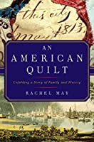 An American Quilt: Unfolding a Story of Family and Slavery