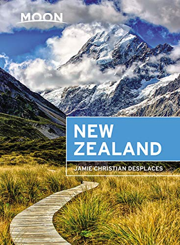 Compare Textbook Prices for Moon New Zealand Travel Guide 1 Edition ISBN 9781631217098 by Desplaces, Jamie Christian