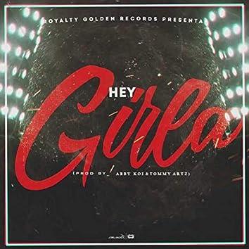 Hey Girla