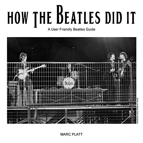 How the Beatles Did It: A Friendly Beatles User Guide audiobook cover art