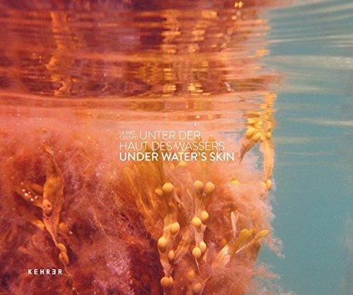 UNTER DER HAUT DES WASSERS: UNDER WATER'S SKIN