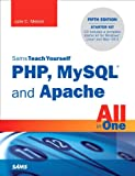 Sams Teach Yourself PHP, MySQL and Apache All in One: STY PHP, MySQL Apache AIO_p5 (English Edition)