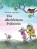 Die allerkleinste Polizistin: Ein Kommissar-Gordon-Bilderbuch