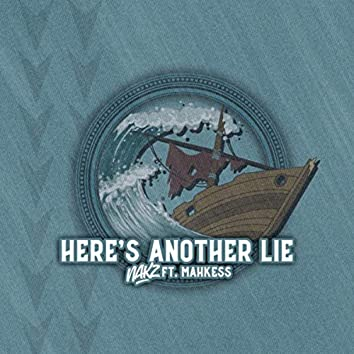 Here's Another Lie (feat. Mahkess)