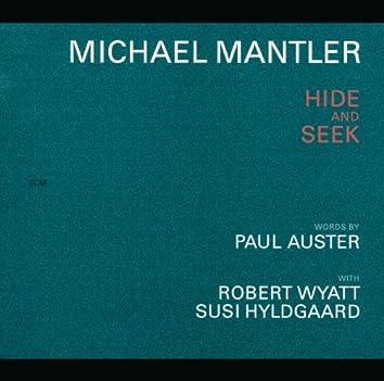 Michael Mantler / Paul Auster: Hide And Seek