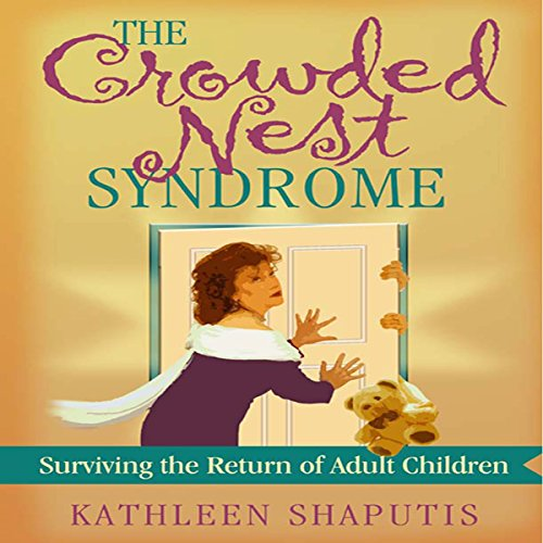 The Crowded Nest Syndrome audiobook cover art