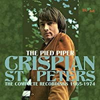 The Pied Piper - The Complete Recordings 1965-1974 by Crispian St. Peters