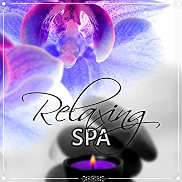 Relaxing Spa - New Age Meditation and Relaxation for Spa, Sounds of Nature for Hotel Spa, Massage Music for Aromatherapy, Background Music for Inner Peace