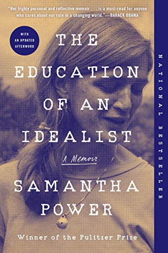 Compare Textbook Prices for The Education of an Idealist: A Memoir  ISBN 9780062820709 by Power, Samantha