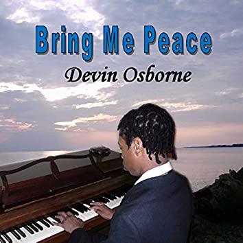 Bring Me Peace