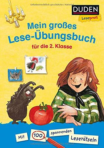 Duden Leseprofi – Mein großes Lese-Übungsbuch für die 2. Klasse: Mit über 100 spannenden Leserätseln (Leseprofi 2. Klasse)