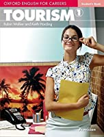 Oxford English for Careers: Tourism 1: Student's Book by Robin Walker Keith Harding(2009-07-15)