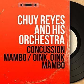 Concussion Mambo / Oink, Oink Mambo (Mono Version)