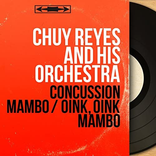 Chuy Reyes and His Orchestra