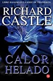 Calor helado (Nikki Heat) (Spanish Edition) by Richard Castle (2014-05-30)