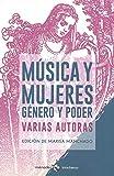 Música y mujeres: Género y poder