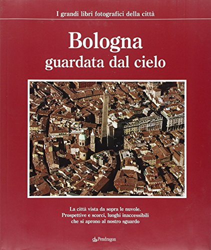 Bologna guardata dal cielo