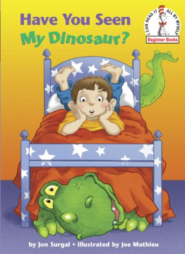 Have You Seen My Dinosaur? (Beginner Books(R))