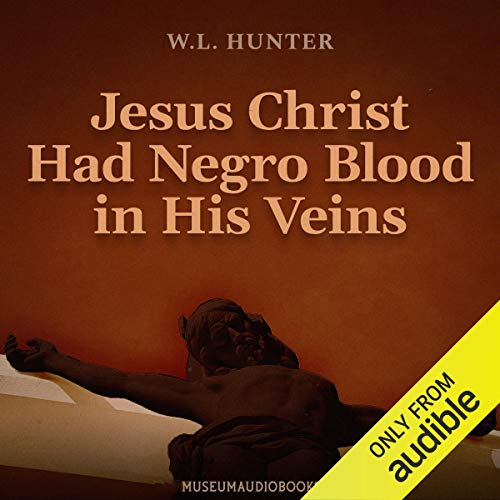 『Jesus Christ Had Negro Blood in His Veins』のカバーアート