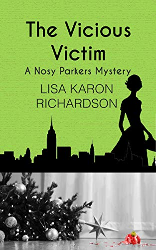 The Vicious Victim (Nosy Parkers Mysteries Book 5) by [Lisa Karon Richardson]