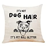 XUWELL Funny Quote It's Not Dog Hair It's Pitbull Glitter Cotton Linen Throw Pillow Cover, Painting Pitbull Gifts for Dog Lover, Cushion Case for Sofa Bed Home Decor 18 x 18 Inch