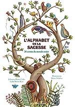 L'Alphabet de la sagesse - 26 contes du monde entier de Johanna Marin Coles