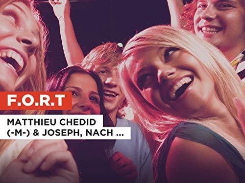 F.O.R.T al estilo de Matthieu Chedid (-M-) & Joseph, Nach & Louis Chedid