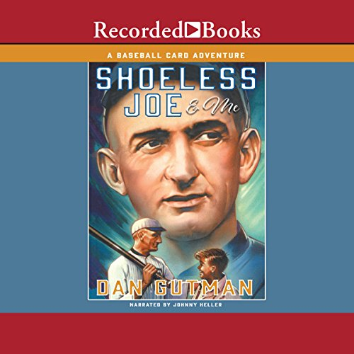 Shoeless Joe & Me audiobook cover art