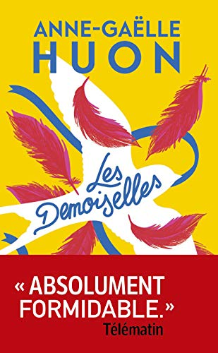 Les Demoiselles (French Edition)