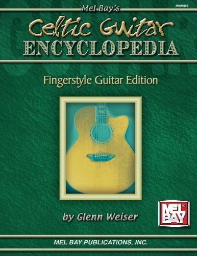 Celtic Guitar Encyclopedia: Fingerstyle Guitar Edition
