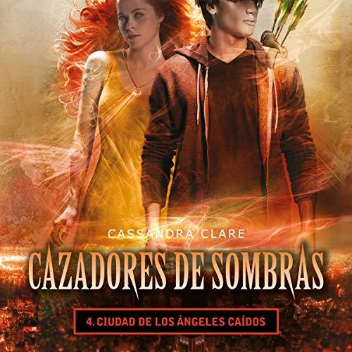Ciudad de los ángeles caídos [City of Fallen Angels] audiobook cover art
