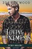 Loving Her Nemesis: A Sweet, Small Town Romance (Hidden Hollows)