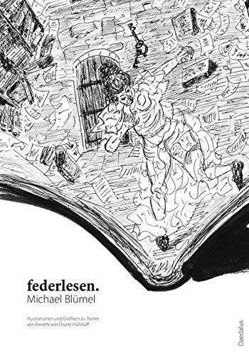 federlesen.: Illustrationen und Grafiken zu Texten von Annette von Droste-Hülshoff