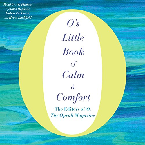 O's Little Book of Calm & Comfort audiobook cover art