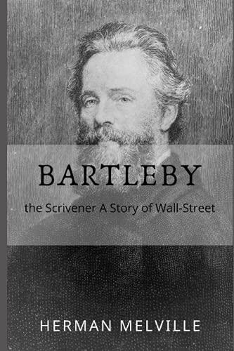 Bartleby: The Scrivener: Original Text