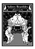 Aubrey Beardsley - The Decadent Magician of the Light and the Darkness