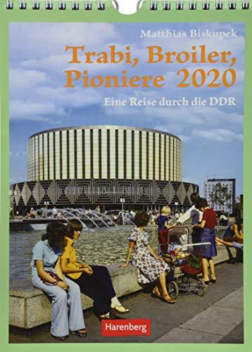 Trabi, Broiler, Pioniere Wochenkalender. Wandkalender 2020. Wochenkalendarium. Spiralbindung. Format 16,5 x 23 cm