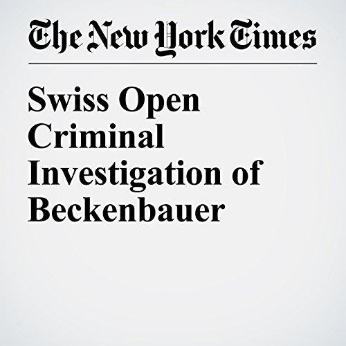 Swiss Open Criminal Investigation of Beckenbauer cover art