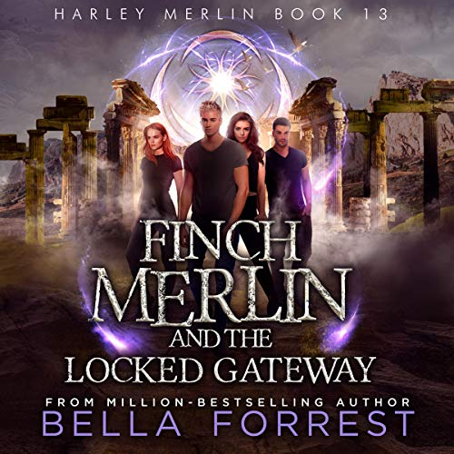Finch Merlin and the Locked Gateway audiobook cover art