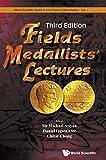 FIELDS MEDALLISTS' LECTURES (THIRD EDITION) (World Scientific 21st Century Mathematics)