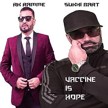 Vaccine is Hope