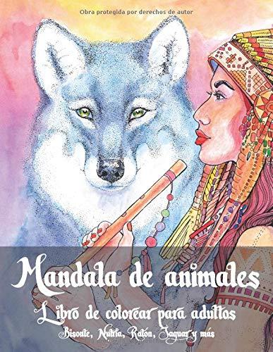Mandala de animales - Libro de colorear para adultos - Bisonte, Nutria, Ratón, Jaguar y más