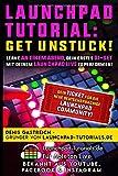 Get Unstuck!: Lerne an einem Abend, Dein erstes DJ-Set mit Deinem Launchpad zu performen.