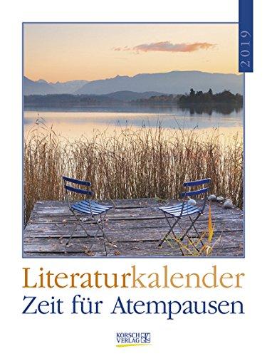 Literaturkalender Zeit für Atempausen - Kalender 2019 - Korsch-Verlag - Wochenkalender mit Zitaten - 24 cm x 32 cm