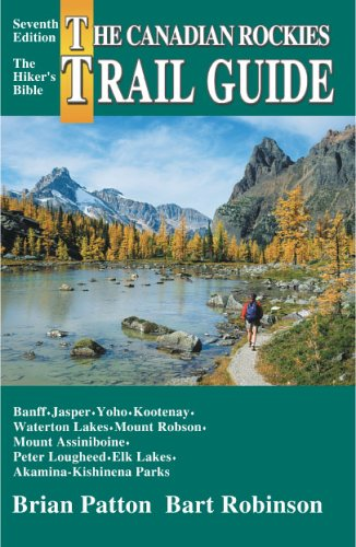 Canadian Rockies Trail Guide (7th Edition)